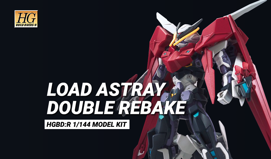 Load Astray Double Rebake HGBD:R 1/144